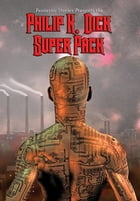 Philip K. Dick Super Pack: With linked Table of Contents by Philip K. Dick
