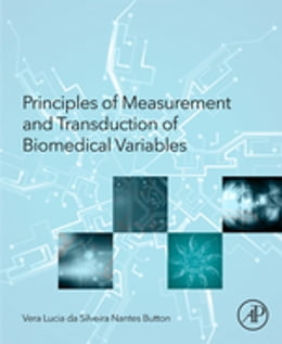 Book Principles of Measurement and Transduction of Biomedical Variables by Vera Button