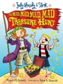 Judy Moody & Stink: The Mad Mad Mad Mad Treasure Hunt Cover Image