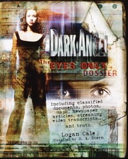 Book Dark Angel: The Eyes Only Dossier by D.A. Stern