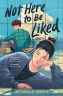 Not Here to Be Liked Cover Image