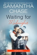 Waiting for Midnight by Samantha Chase