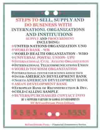 Steps To Sell, Supply and Do Business With International Organizations and Institutions