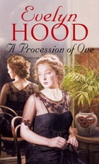 A Procession Of One by Evelyn Hood