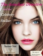The Armchair Detective and the Celebrity Stalker: The Armchair Detective by Ian Shimwell