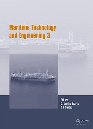 Maritime Technology and Engineering III Proceedings of the 3rd International Conference on Maritime Technology and Engineering (MARTECH 2016,  Lisbon,