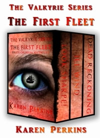 The Valkyrie Series: The First Fleet: Look Sharpe!, Ill Wind, Dead Reckoning.: Caribbean Pirate…