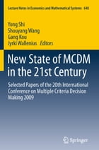 New State of MCDM in the 21st Century: Selected Papers of the 20th International Conference on…