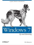 Windows 7: Up and Running: A quick, hands-on introduction