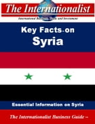 Key Facts on Syria: Essential Information on Syria by Patrick W. Nee