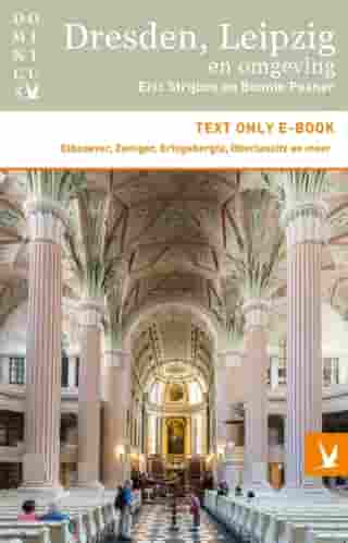 Dresden, Leipzig en omgeving: Text only e-book by Eric Strijbos