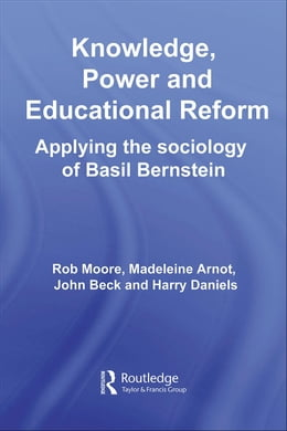 Book Knowledge, Power and Educational Reform by Moore, Rob