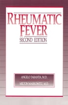 Rheumatic Fever by Angelo Taranta