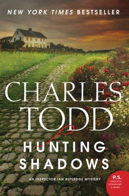 Book Hunting Shadows: An Inspector Ian Rutledge Mystery by Charles Todd