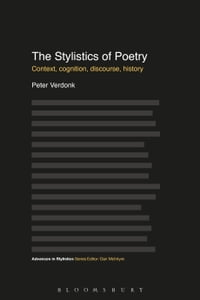 The Stylistics of Poetry: Context, cognition, discourse, history