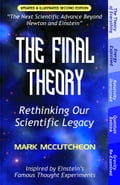 The Final Theory: Rethinking Our Scientific Legacy (Second Edition) 6dd2ea69-da3d-4216-8188-d88d943efda6