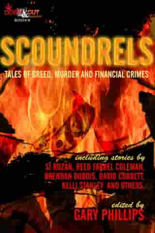 Scoundrels: Tales of Greed, Murder and Financial Crimes by Gary Phillips