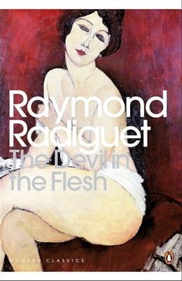 Book The Devil in the Flesh by Raymond Radiguet