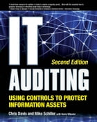 IT Auditing Using Controls to Protect Information Assets 2/E by Chris Davis,Mike Schiller,Kevin Wheeler
