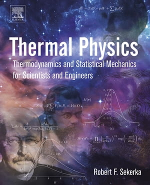 Thermal Physics Thermodynamics and Statistical Mechanics for Scientists and Engineers