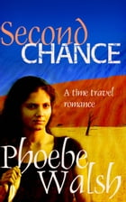 Second Chance by Phoebe Walsh
