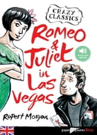 romeo and Juliet in Las Vegas - Ebook by Euan Cook