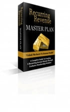 Recurring Revenue Master Plan by Jimmy  Cai