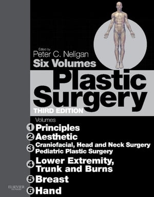 Plastic Surgery E-Book: 6 - Volume Set Expert Consult - Online