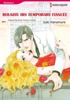 BOUGHT: HIS TEMPORARY FIANCEE: Harlequin Comics by Yvonne Lindsay