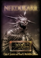 Nekdukarr: The Cornerstones Trilogy, #2 by Chris A. Jackson