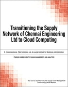 Transitioning the Supply Network of Chennai Engineering Ltd to Cloud Computing by Chuck Munson