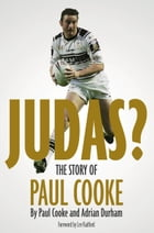 Judas?: The Story of Paul Cooke by Paul Cooke