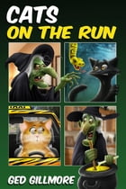 Cats on the Run by Ged Gillmore