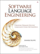 Software Language Engineering by Anneke Kleppe