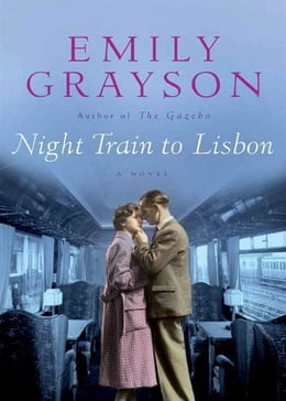 Book Night Train to Lisbon by Emily Grayson