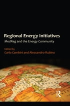 Regional Energy Initiatives: MedReg and the Energy Community