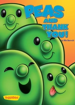 Book Peas and Thank You! / VeggieTales by Mike Nawrocki
