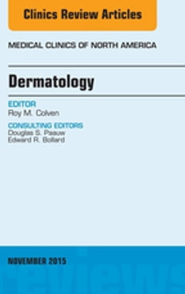 Book Dermatology, An Issue of Medical Clinics of North America, by Roy M. Colven