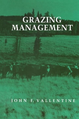 Book Grazing Management by Vallentine, John F.