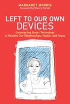 Left to Our Own Devices Cover Image