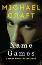 Name Games by Michael Craft