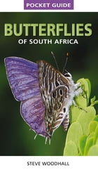 Pocket Guide Butterflies of South Africa by Steve Woodhall