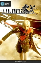 Final Fantasy Type-0 HD - Strategy Guide by GamerGuides.com