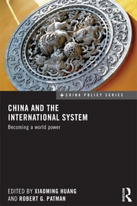China and the International System: Becoming a World Power