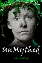 UnMythed by Chris Wind