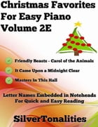 Christmas Favorites for Easy Piano Volume 2 E by Silver Tonalities