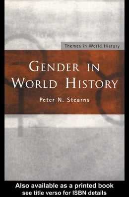 Book Gender in World History by Stearns, Peter N.