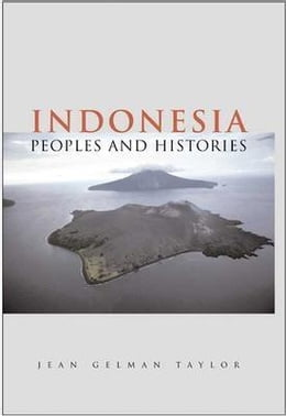 Book Indonesia: Peoples and Histories by Taylor, Jean Gelman