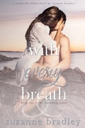 With Every Breath 35bfda91-0512-4198-a394-77b0998b55d8