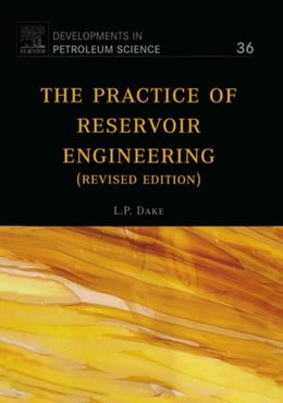 Book The Practice of Reservoir Engineering (Revised Edition) by Dake, L.P.